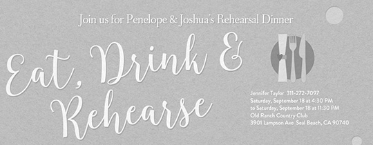 Eat, Drink, Rehearse Invitation