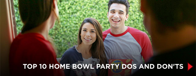 Top 10 Home Bowl Party Do's and Dont's